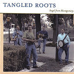 Tangled Roots Angel From Montgomery