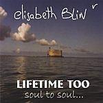 Elisabeth Blin Lifetime Too, Soul To Soul