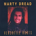 Marty Dread Versatile Roots