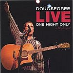 Doug Segree Live: One Night Only