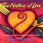Bruce Kurnow The Nature Of Love