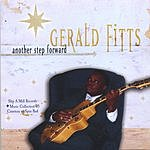 Gerald Fitts Another Step Forward
