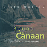 Keith Murphy Bound For Canaan