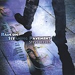 Steve Reeves Rain On Steaming Pavement