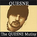 Quesne The Quesne Mutiny