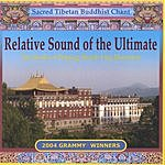 Monks Of Palpung Sherab Ling Monastery Relative Sound Of The Ultimate