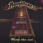 Naughtones From The Nut