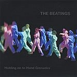 The Beatings Holding On To Hand Grenades