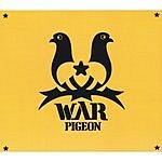 War Pigeon War Pigeon