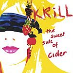 Krill The Sweet Side Of Cider