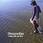 The Love Bus Going With The Flow