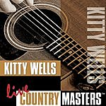 Kitty Wells Live Country Masters