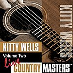 Kitty Wells Live Country Masters, Vol.2