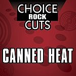 Canned Heat Choice Rock Cuts