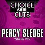 Percy Sledge Choice Soul Cuts, Vol.2