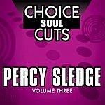 Percy Sledge Choice Soul Cuts, Vol.3