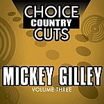 Mickey Gilley Choice Country Cuts, Vol.3