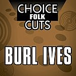 Burl Ives Choice Folk Cuts
