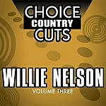 Willie Nelson Choice Country Cuts, Vol.3