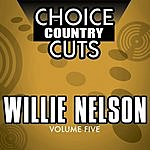 Willie Nelson Choice Country Cuts, Vol.5