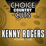 Kenny Rogers Choice Country Cuts, Vol.3