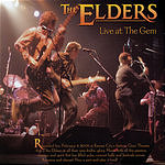 The Elders Live At The Gem Theater