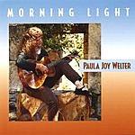 Paula Joy Welter Morning Light