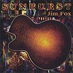 Jim Fox Sunburst
