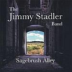 The Jimmy Stadler Band Sagebrush Alley