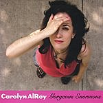 Carolyn AlRoy Gorgeous Enormous