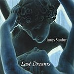James Stauber Lost Dreams