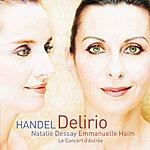 George Frideric Handel Delirio