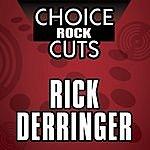 Rick Derringer Choice Rock Cuts