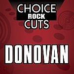 Donovan Choice Rock Cuts