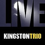 The Kingston Trio Kingston Trio Live