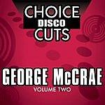 George McCrae Choice Disco Cuts, Vol.2