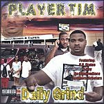 Player Tim Daily Grind (Parental Advisory)