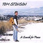 Tom Stinson A Search For Peace