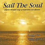 Ken & Elizabeth Farnum Sail The Soul