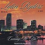 Latin Ryderz Coming At Ya!