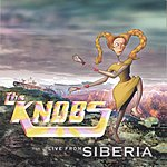 The Knobs Live From Siberia