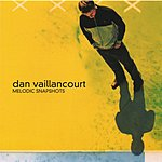 Dan Vaillancourt Melodic Snapshots