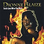 Dionne Blaize I'm In Love With You Baby