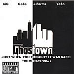 Ghostown Just When You Thought It Was Safe: The Mixtape Vol.2 (Parental Advisory)