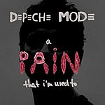 Depeche Mode A Pain That I'm Used To/Newborn