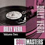 Billy Vera Soul Masters, Vol.2