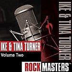Ike & Tina Turner Rock Masters, Vol.2