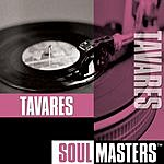 Tavares Soul Masters