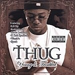 Thug Young & Troubled (Parental Advisory)