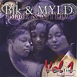 Black & MYLD It's Our Time Vol.1: The Collage